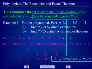 Polynomials: The Remainder and Factor Theorems