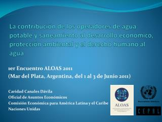 1er Encuentro ALOAS 2011  (Mar del Plata, Argentina, del 1 al 3 de Junio 2011)