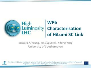 WP6 Characterisation of  HiLumi  SC Link