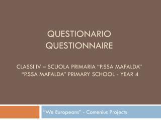 """""""We  Europeans """" - Comenius  Projects"""