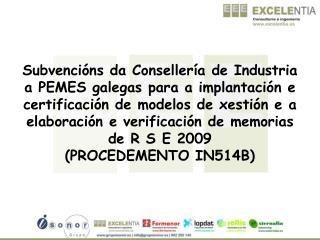 Procedemento administrativo IN514B Orde do 28 de abril de 2008 (DOG 8 de maio de 2008)