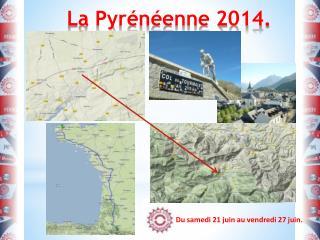 La Pyrénéenne 2014.