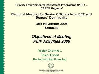 Priority Environmental Investment Programme (PEIP) –