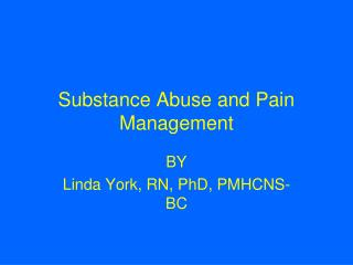 Substance Abuse and Pain Management