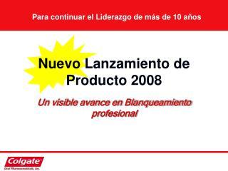 Nuevo Lanzamiento de Producto 2008