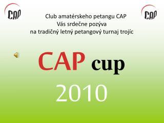 CAP cup
