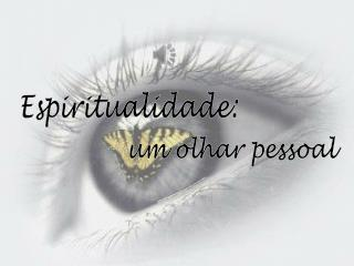 Espiritualidade: