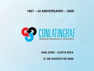 1967 – 42 ANIVERSARIO – 2009