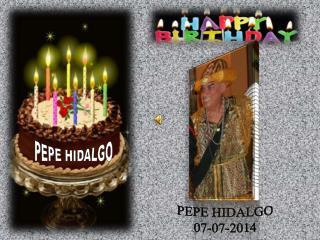 PEPE HIDALGO 07-07-2014
