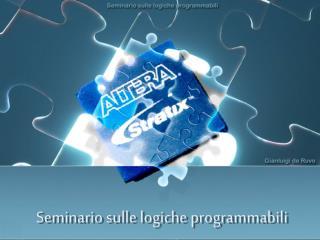 Seminario sulle logiche programmabili