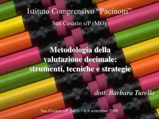 Metodologia della  valutazione decimale:  strumenti, tecniche e strategie