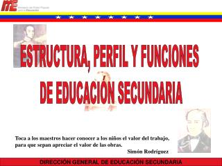 DIRECCI�N GENERAL DE EDUCACI�N SECUNDARIA