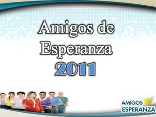 Amigos de Esperanza  2011