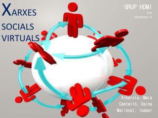 X ARXES  SOCIALS  VIRTUALS
