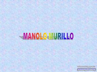 MANOLO MURILLO