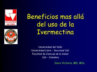 Beneficios mas all  del uso de la Ivermectina