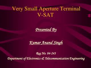 Very Small Aperture Terminal  V-SAT