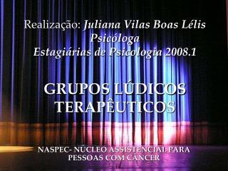 NASPEC- N�CLEO ASSISTENCIAL PARA PESSOAS COM C�NCER