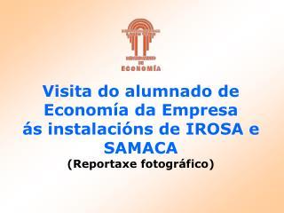 En IROSA (Industrias de Rocas Ornamentales, S.A.)