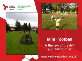 Mini Football A Review of the 4v4 and 5v5 Format