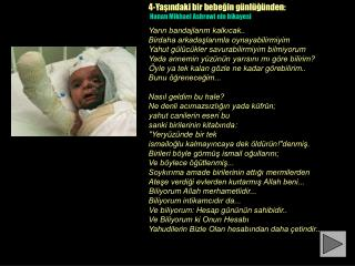 4-Y a??ndaki bir bebe?in g�nl�?�nden:  Hanan Mikhael Ashrawi nin hikayesi