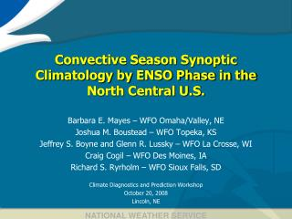 Convective Season Synoptic Climatology by ENSO Phase in the North Central U.S.