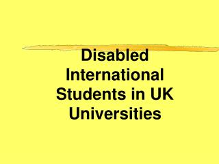 Disabled International Students in UK Universities
