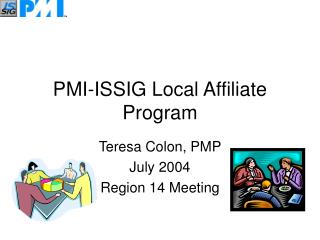 PMI-ISSIG Local Affiliate Program