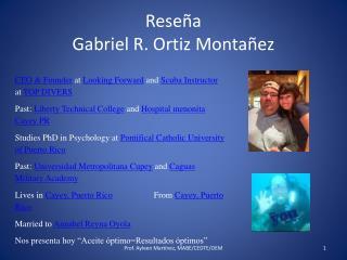 Reseña   Gabriel R.Ortiz Montañez