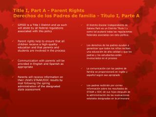 Title  I,  Part  A  - Parent Rights Derechos  de los  Padres de familia  -  Título  I, Parte A