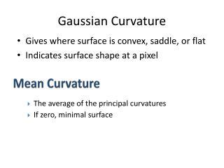 Gaussian Curvature