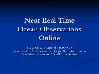Near Real Time Ocean Observations Online