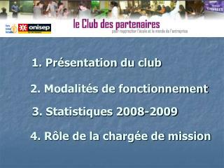 1. Présentation du club