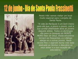 12 de junho - Dia de Santa Paula Frassinetti
