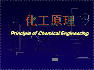 Principle of Chemical Engineering