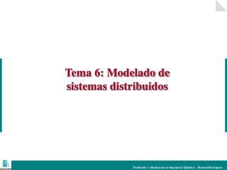 Tema 6: Modelado de sistemas distribuidos