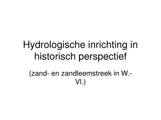 Hydrologische inrichting in historisch perspectief
