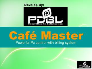 Powerful Pc control with billing system