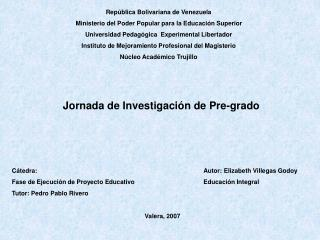 República Bolivariana de Venezuela Ministerio del Poder Popular para la Educación Superior