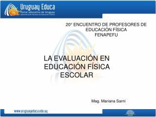 20° ENCUENTRO DE PROFESORES DE EDUCACIÓN FÍSICA FENAPEFU