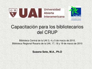 Capacitaci�n para los bibliotecarios del CRUP