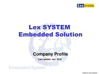 Company Profile   Last update: Jan. 2010