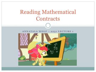 Reading Mathematical Contracts