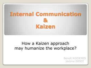 Internal Communication & Kaizen