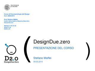 DesignDue.zero PRESENTAZIONE DEL CORSO