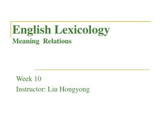 English Lexicology Meaning  Relations