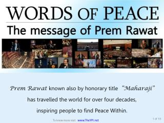 "Prem Rawat  known also by honorary title   ""Maharaji"""
