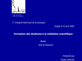 Faculté des Sciences Atelier Arts et Sciences