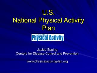 U.S.   National Physical Activity Plan