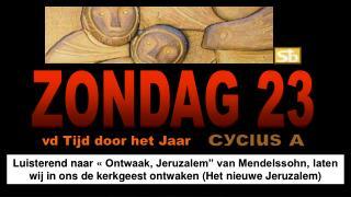 ZONDAG 23
